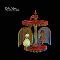 Phil Selway - Weatherhouse Vinyl