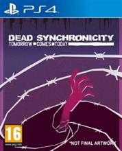 Dead Synchronicity Tomorrow Comes Today Ps4