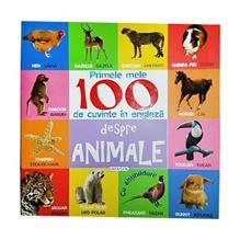 Primele 100 Cuvinte In Limba Engleza Despre Animale
